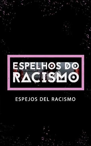 Espejos Del Racismo